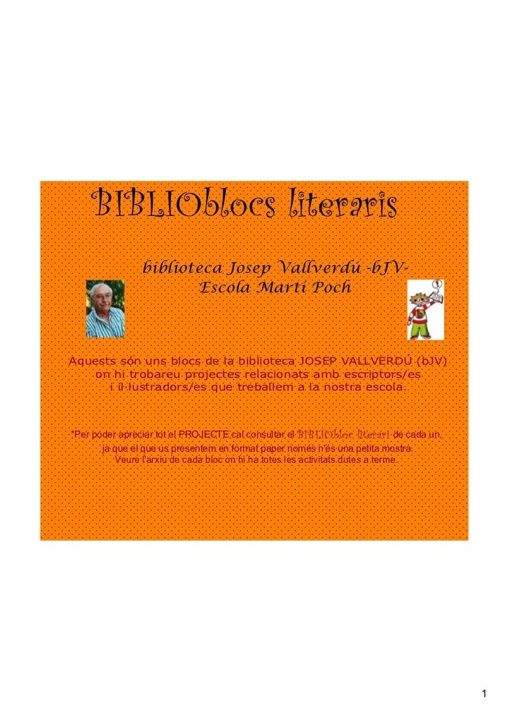 BIBLIOblocs literaris                                                                biblioteca Josep Vallverdú -bJV-   ...