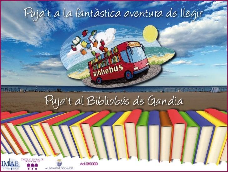 El Bibliobús durant les quatre estacions de l'anyEl bibliobús es va pensar per a cobrir el servei dels ciutadans que no te...