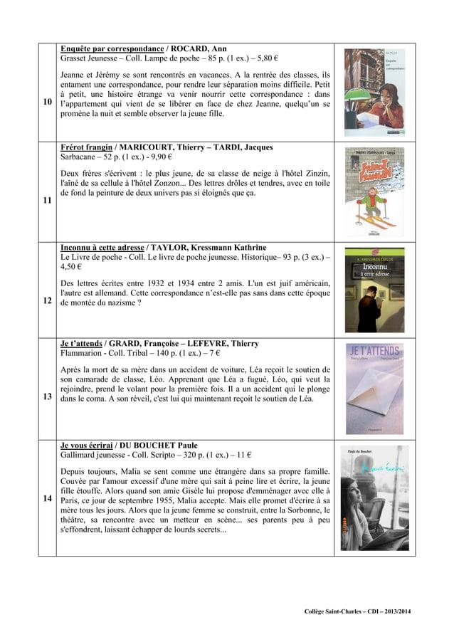 Collège Saint-Charles – CDI – 2013/2014 10 Enquête par correspondance / ROCARD, Ann Grasset Jeunesse – Coll. Lampe de poch...