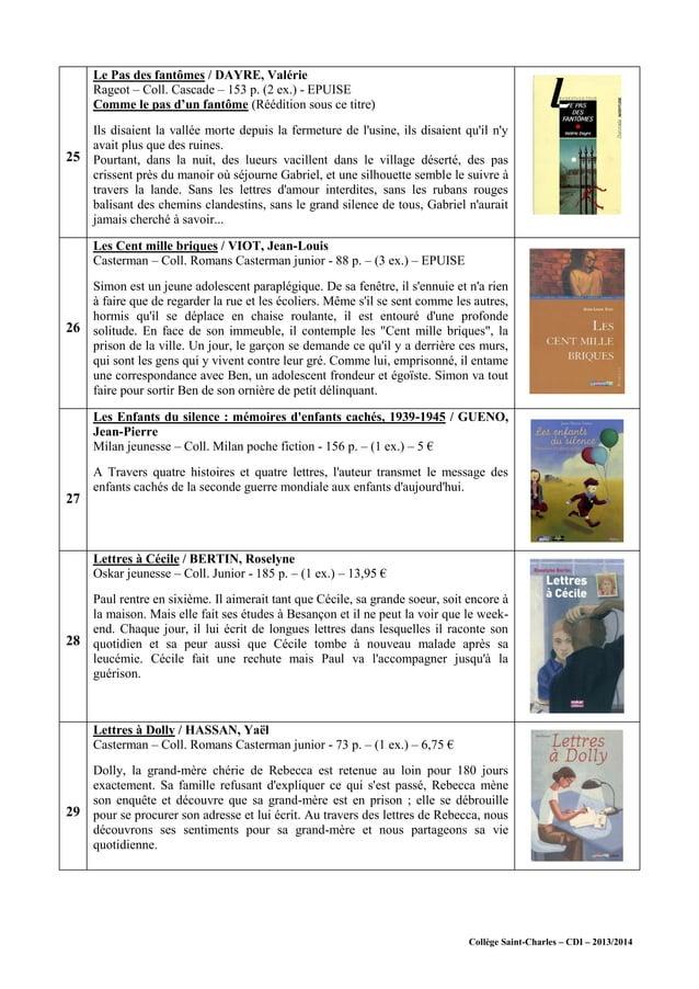 Collège Saint-Charles – CDI – 2013/2014 25 Le Pas des fantômes / DAYRE, Valérie Rageot – Coll. Cascade – 153 p. (2 ex.) - ...