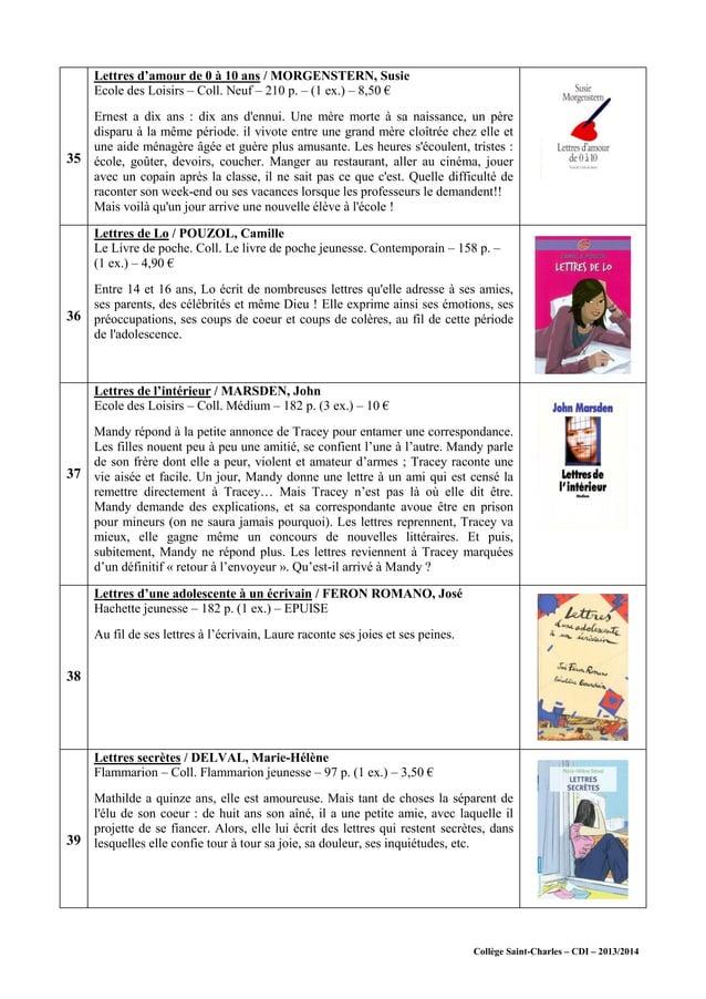 Collège Saint-Charles – CDI – 2013/2014 35 Lettres d'amour de 0 à 10 ans / MORGENSTERN, Susie Ecole des Loisirs – Coll. Ne...