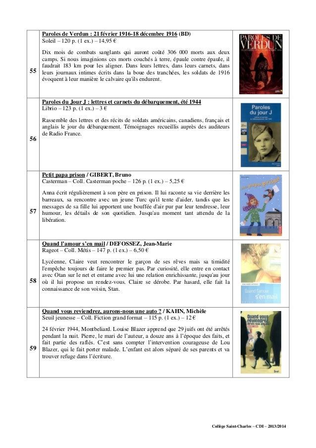 Collège Saint-Charles – CDI – 2013/2014 55 Paroles de Verdun : 21 février 1916-18 décembre 1916 (BD) Soleil – 120 p. (1 ex...
