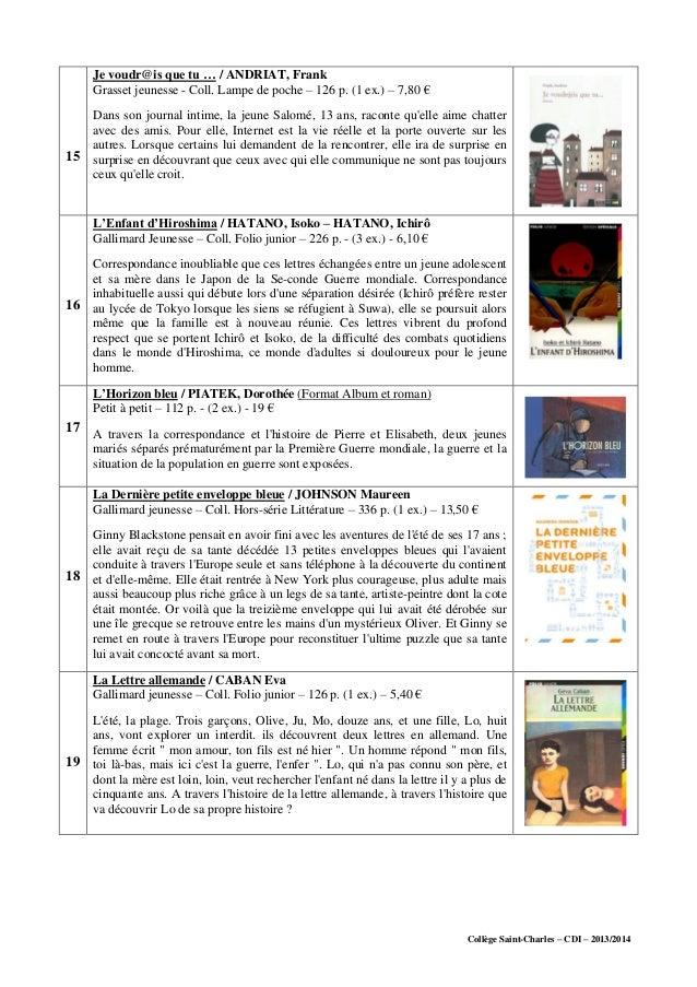 Collège Saint-Charles – CDI – 2013/2014 15 Je voudr@is que tu … / ANDRIAT, Frank Grasset jeunesse - Coll. Lampe de poche –...