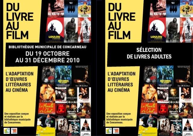 DU LIVRE AU FILM  Sélection de livres adultes  SÉLECTION  DE LIVRES ADULTES