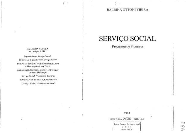 DA MESMA AUTORA em etli~ao AGIR Supervisiio em Servifo Social Mode/os de Sllpervislio em Serviro .'-,'odal lIistOria do Se...
