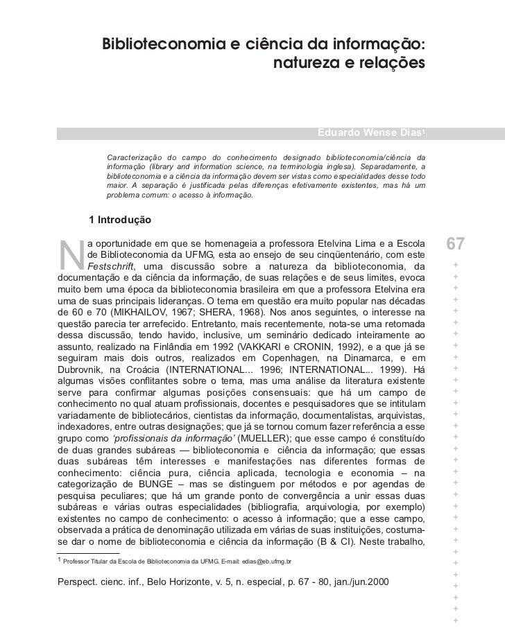 Biblioteconomia e ciência da informação:                                    natureza e relações                           ...