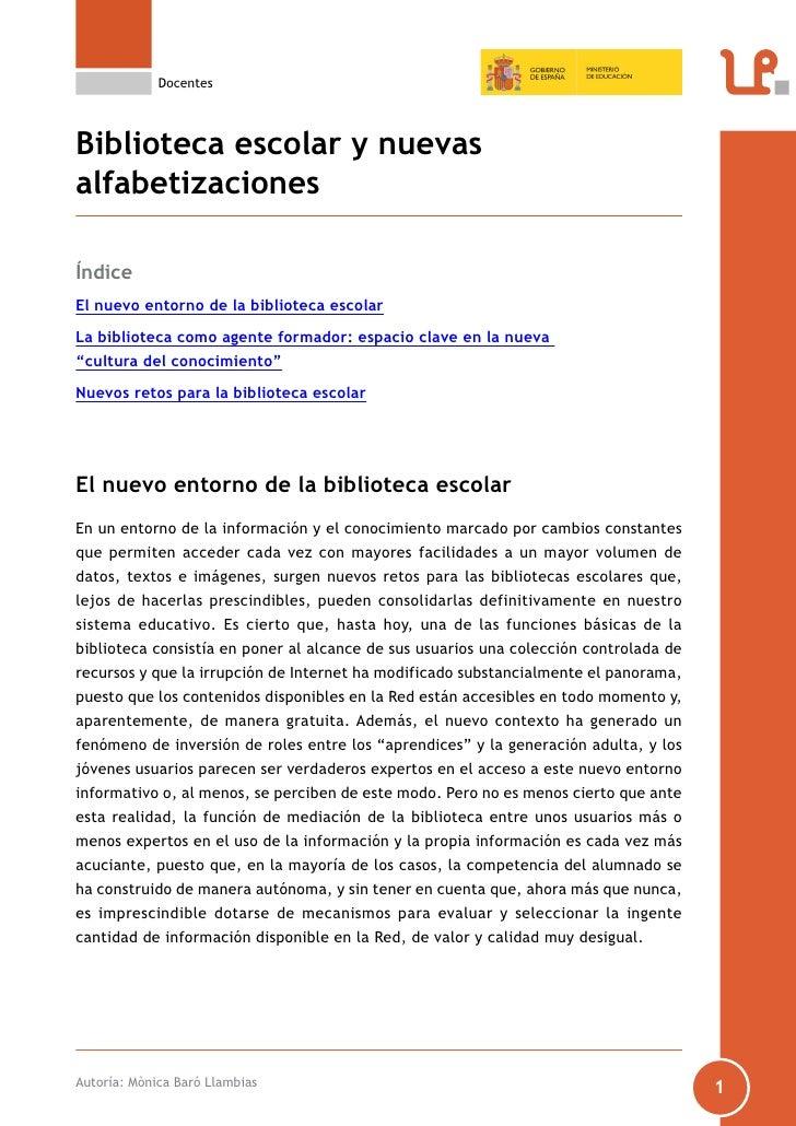 DocentesBiblioteca escolar y nuevasalfabetizacionesÍndiceEl nuevo entorno de la biblioteca escolarLa biblioteca como agent...