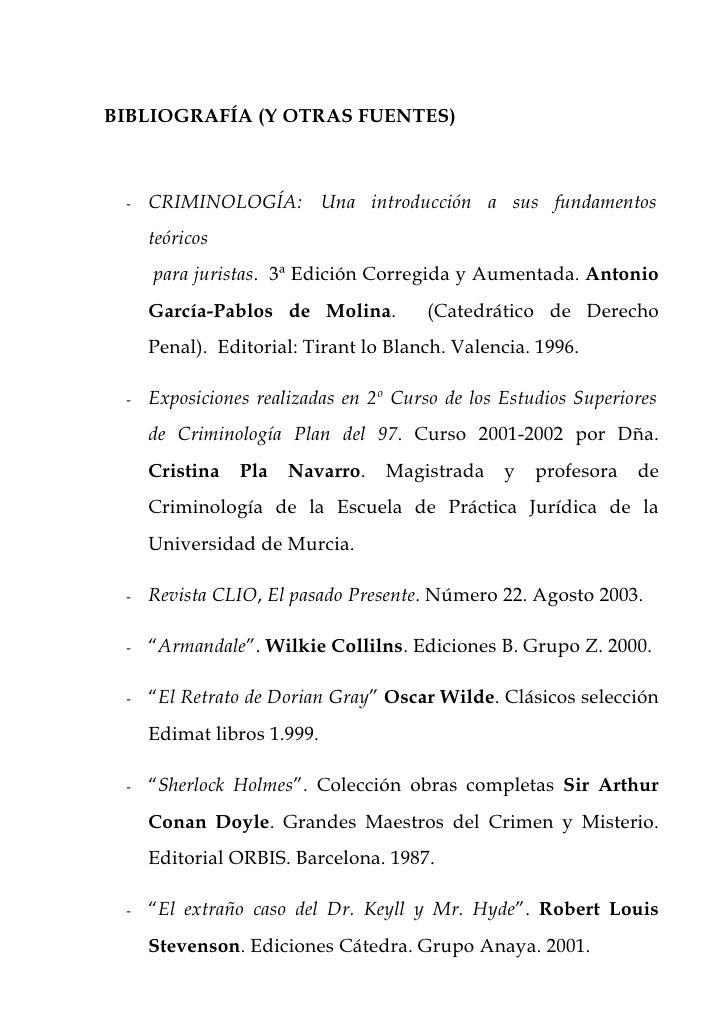 BIBLIOGRAFÍA (Y OTRAS FUENTES) -   CRIMINOLOGÍA: Una introducción a sus fundamentos     teóricos     para juristas. 3ª Edi...