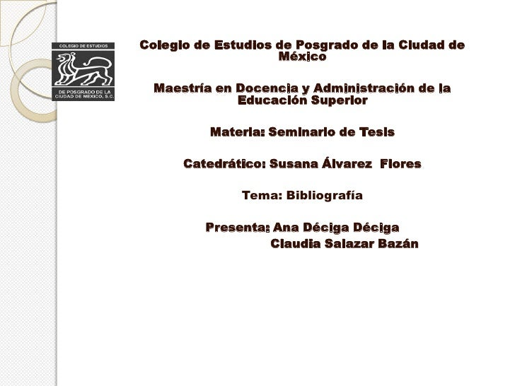 Colegio de Estudios de Posgrado de la Ciudad de                    México  Maestría en Docencia y Administración de la    ...