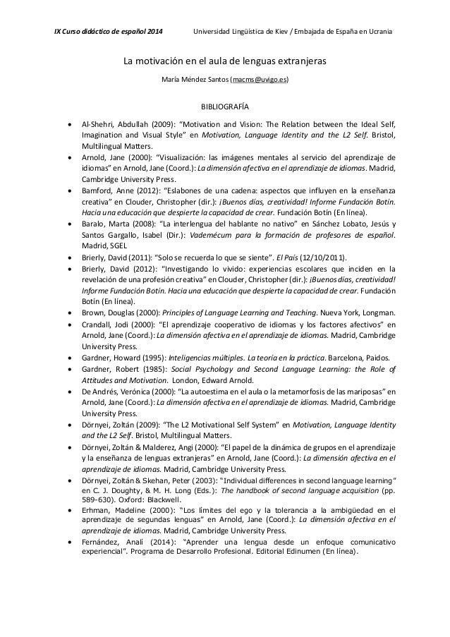 IX Curso didáctico de español 2014 Universidad Lingüística de Kiev / Embajada de España en Ucrania La motivación en el aul...