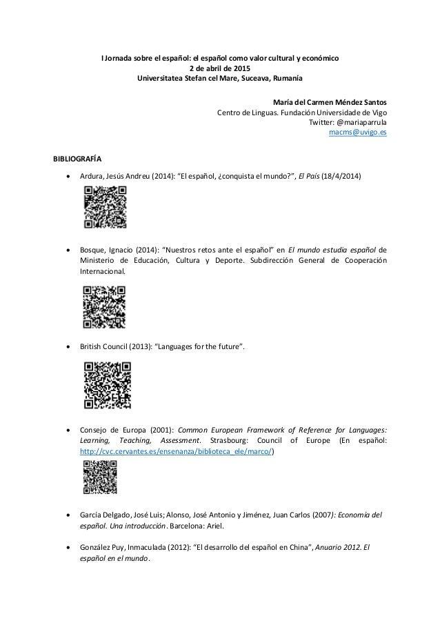 I Jornada sobre el español: el español como valor cultural y económico 2 de abril de 2015 Universitatea Stefan cel Mare, S...