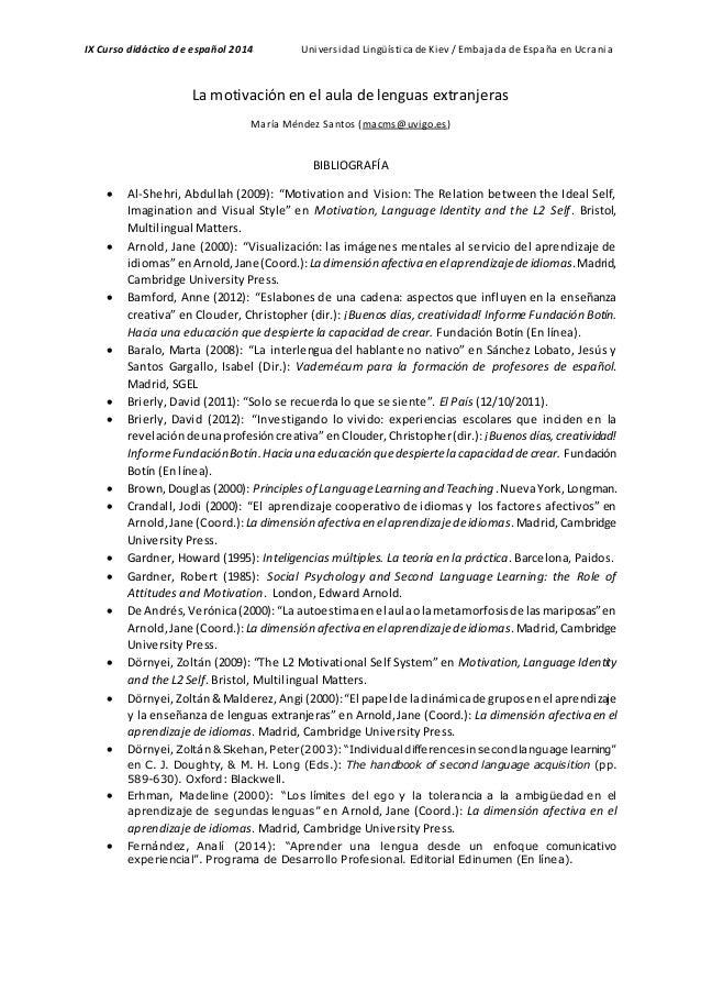 IX Curso didáctico de español 2014 Universidad LingüísticadeKiev / Embajada de España en Ucrania La motivación en el aula ...
