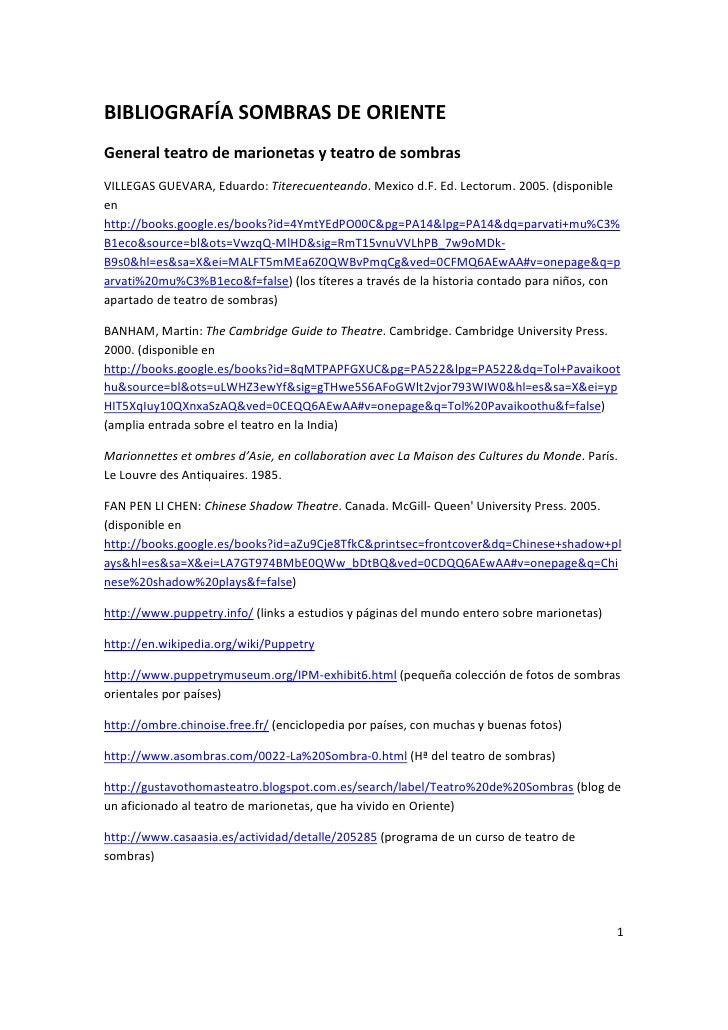 BIBLIOGRAFÍA SOMBRAS DE ORIENTEGeneral teatro de marionetas y teatro de sombrasVILLEGAS GUEVARA, Eduardo: Titerecuenteando...