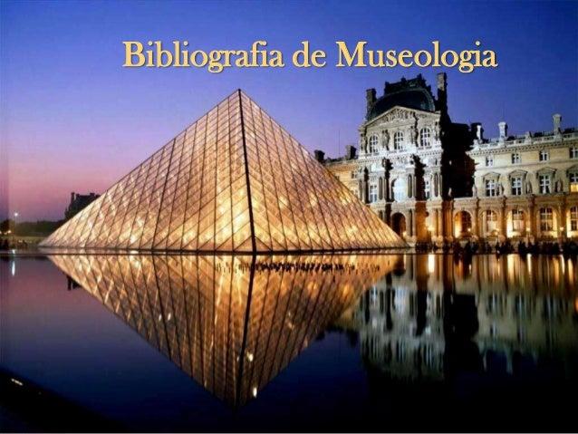 Bibliografia de Museologia