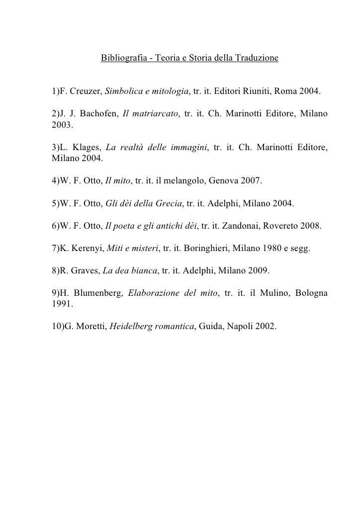 Bibliografia - Teoria e Storia della Traduzione   1)F. Creuzer, Simbolica e mitologia, tr. it. Editori Riuniti, Roma 2004....