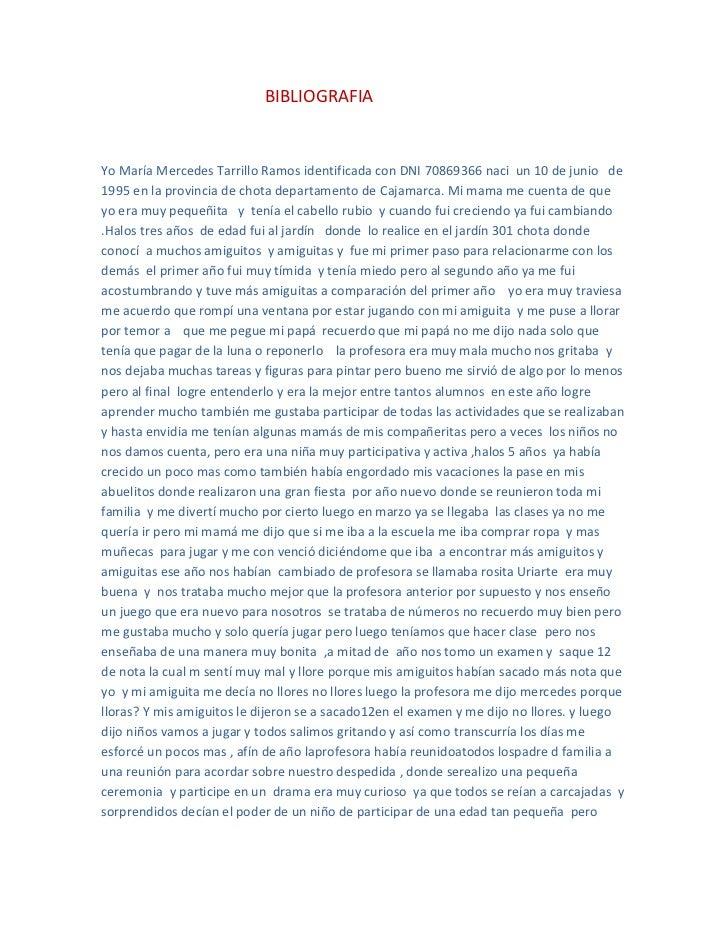 BIBLIOGRAFIAYo María Mercedes Tarrillo Ramos identificada con DNI 70869366 naci un 10 de junio de1995 en la provincia de c...