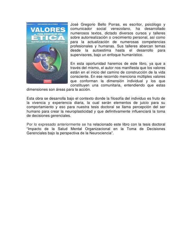 José Gregorio Bello Porras, es escritor, psicólogo y                          comunicador social venezolano, ha desarrolla...