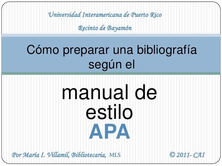 Universidad Interamericana de Puerto Rico                         Recinto de Bayamón     Cómo preparar una bibliografía   ...