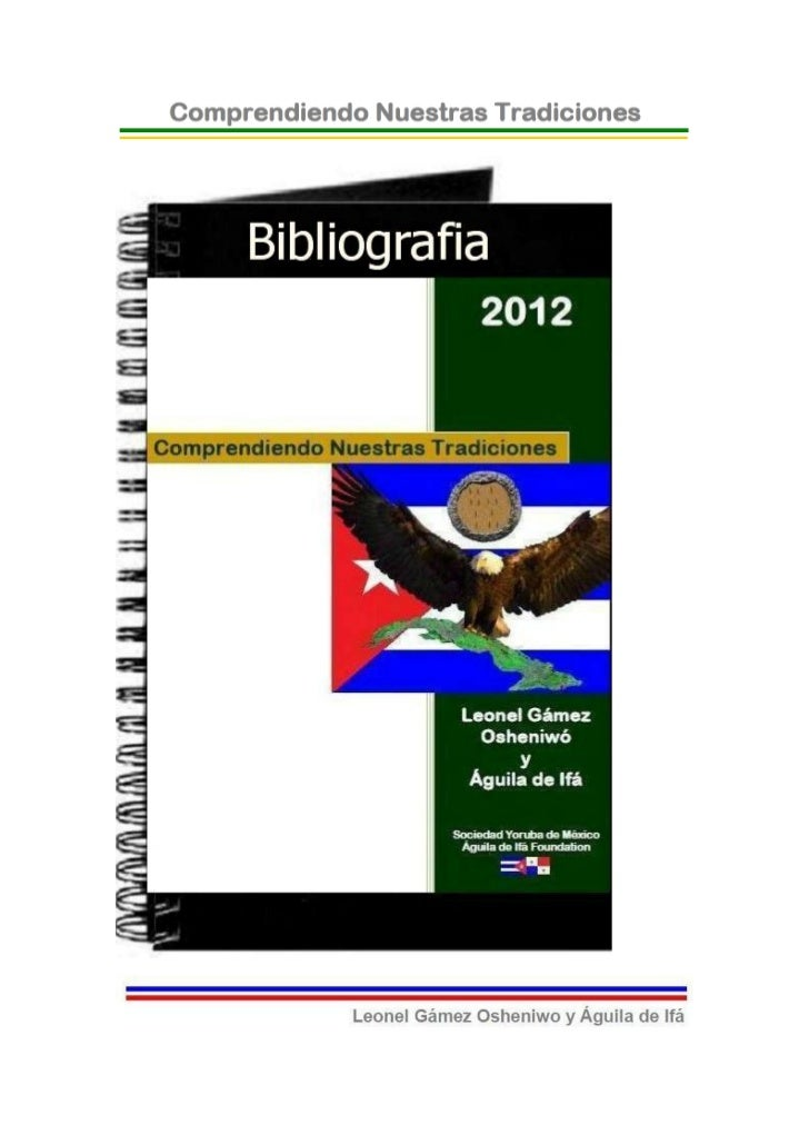 © 2012-BIBLIOTECAS SOCIEDAD YORUBA DE MEXICO Y AGUILADE IFA FOUNDATION- EJEMPLAR GRATUITO-BibliografíaAbimbola, Wande. The...