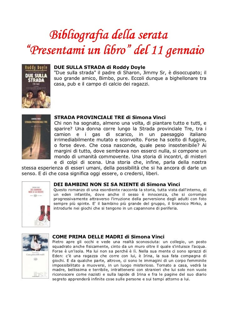 """Bibliografia della serata """"Presentami un libro"""" del 11 gennaio              DUE SULLA STRADA di Roddy Doyle              """"..."""