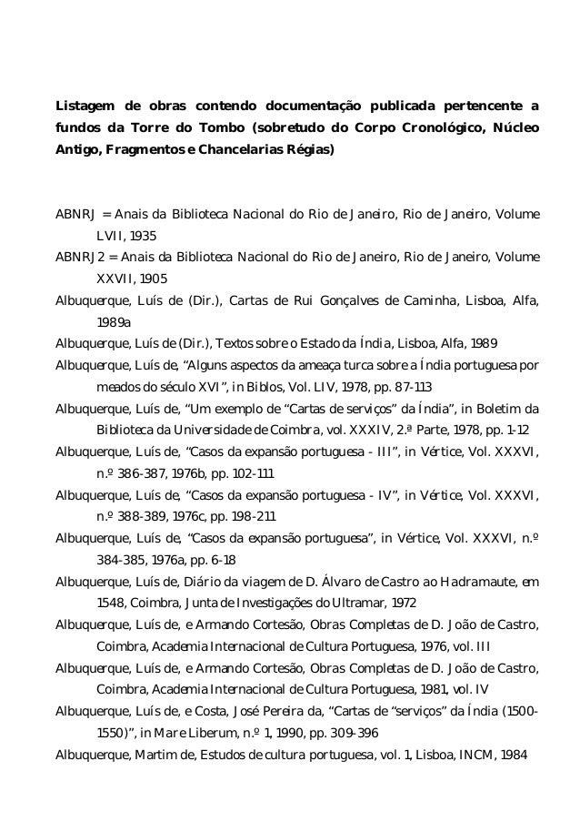 Listagem de obras contendo documentação publicada pertencente a fundos da Torre do Tombo (sobretudo do Corpo Cronológico, ...