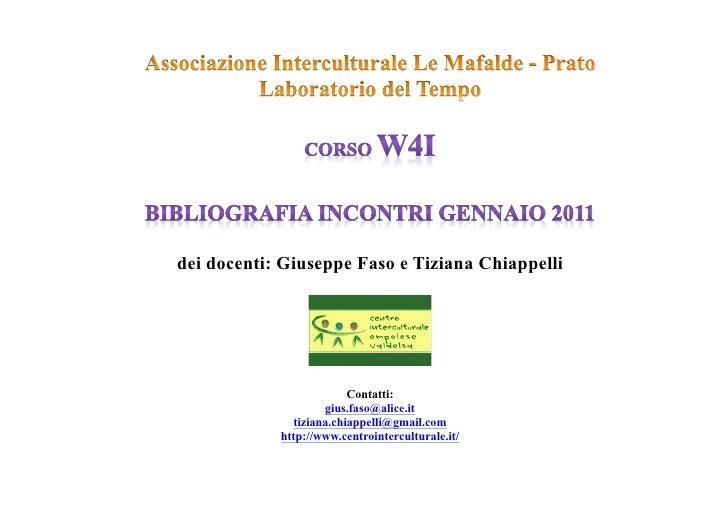 dei docenti: Giuseppe Faso e Tiziana Chiappelli                         Contatti:                    gius.faso@alice.it   ...