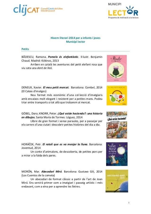 1  Hivern literari 2014 per a infants i joves  Municipi lector  Petits  BÃDESCU, Ramona. Pomelo és elefantàstic. Il∙lustr....