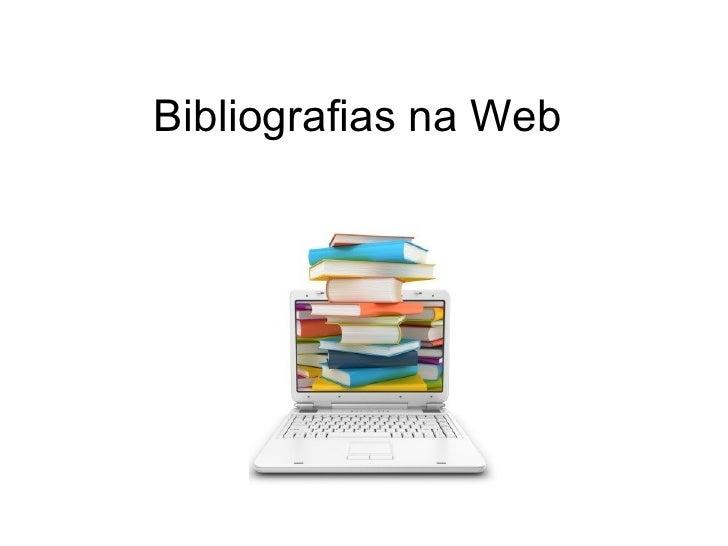 Bibliografias na Web