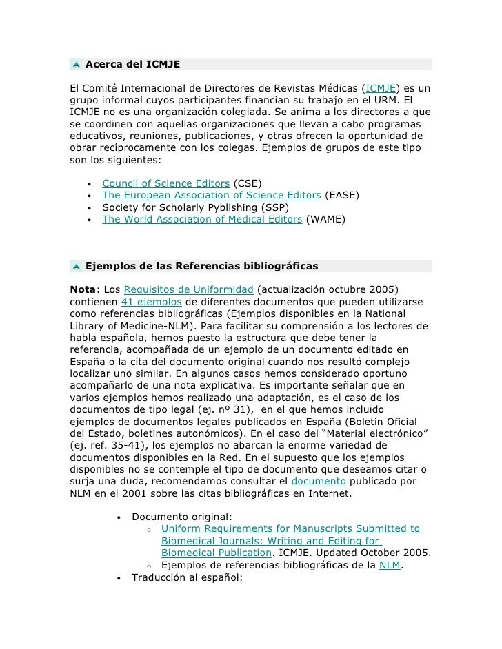 Acerca del ICMJE  El Comité Internacional de Directores de Revistas Médicas (ICMJE) es un grupo informal cuyos participant...