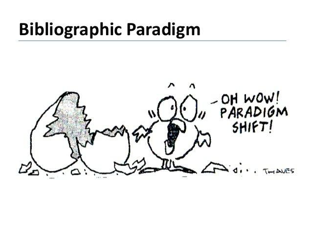 Bibliographic Paradigm