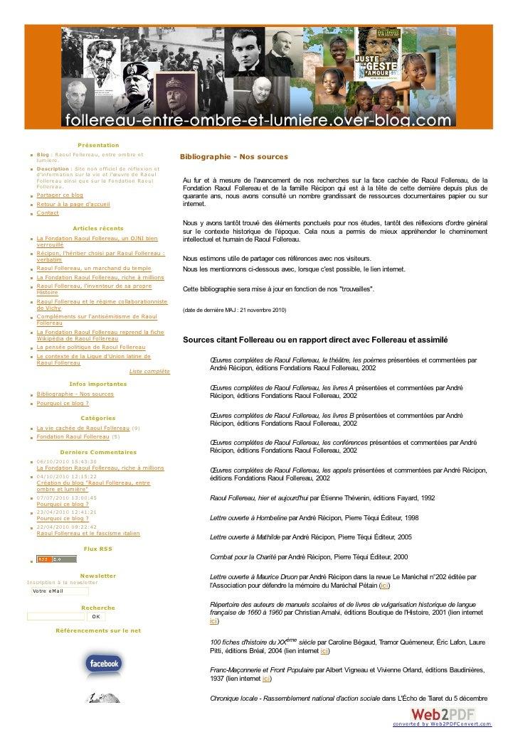 Présentation    Blog : Raoul Follereau, entre om bre et            Bibliographie - Nos sources    lum iere.    Description...