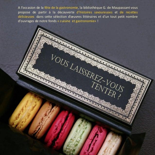 A l'occasion de la fête de la gastronomie, la bibliothèque G. de Maupassant vous propose de partir à la découverte d'histo...