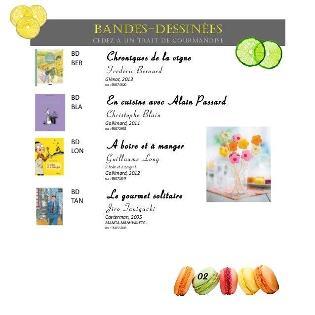 Bandes-dessinées Cédez à un trait de gourmandise BD BER Chroniques de la vigne Frédéric Bernard Glénat, 2013 ex : 95074620...