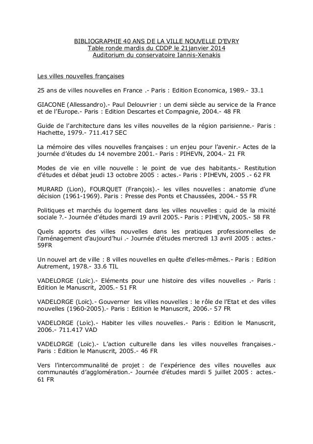 BIBLIOGRAPHIE 40 ANS DE LA VILLE NOUVELLE D'EVRY Table ronde mardis du CDDP le 21janvier 2014 Auditorium du conservatoire ...
