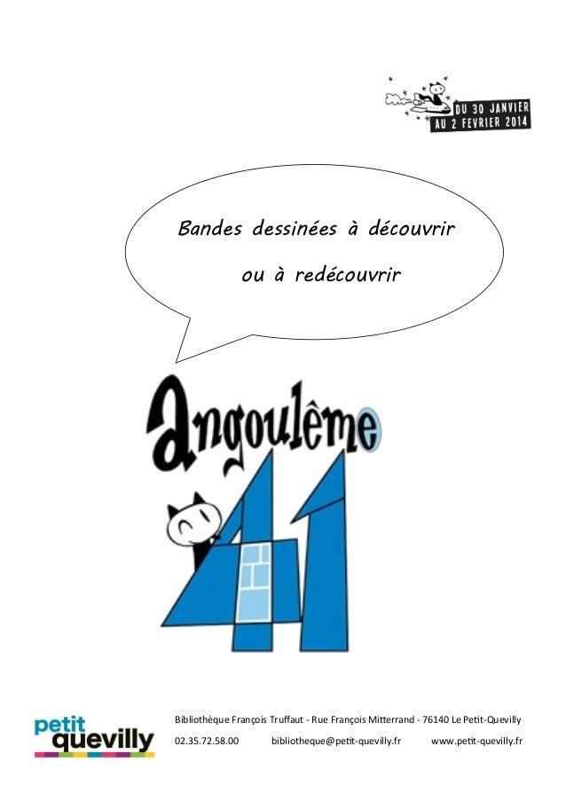 Bandes dessinées à découvrir ou à redécouvrir  Bibliothèque François Truffaut - Rue François Mitterrand - 76140 Le Petit-Q...