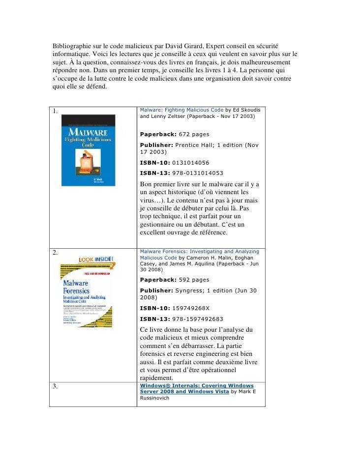 Bibliographie sur le code malicieux par David Girard, Expert conseil en sécurité informatique. Voici les lectures que je c...