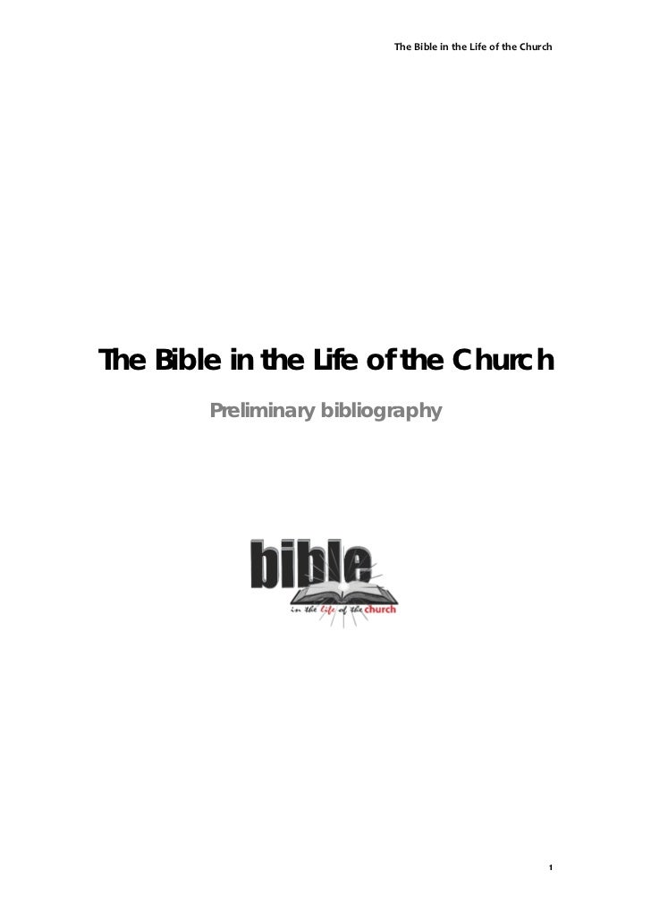 The Bible in the Life of the ChurchThe Bible in the Life of the Church        Preliminary bibliography                    ...