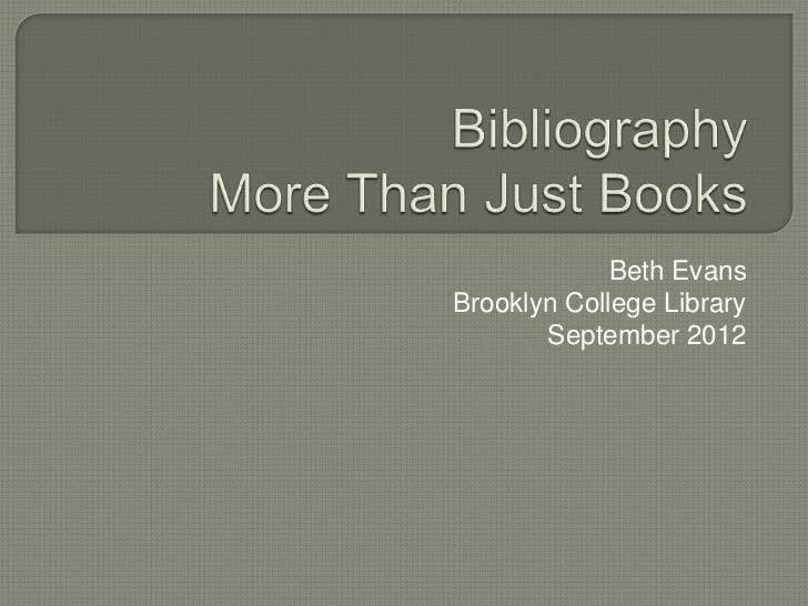 Beth EvansBrooklyn College Library       September 2012