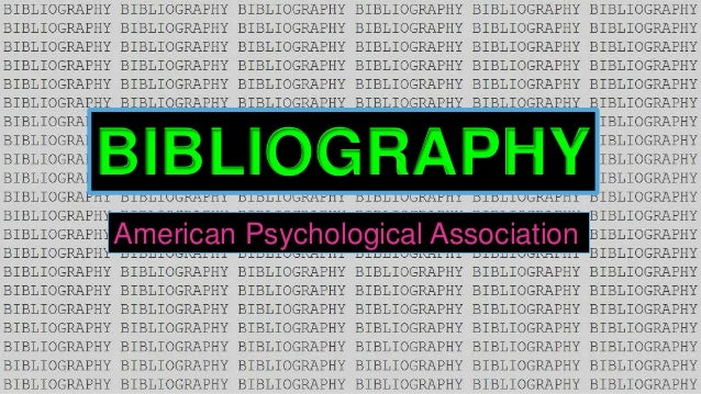 BIBLIOGRAPHY American Psychological Association
