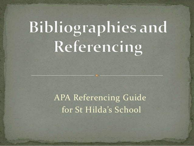 APA Referencing Guide for St Hilda's School