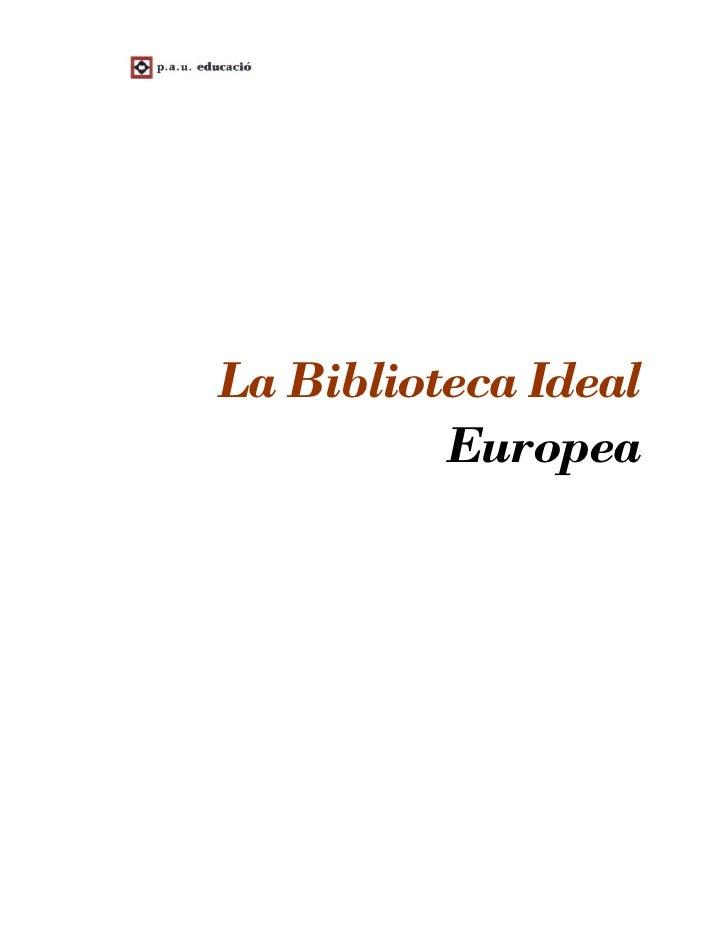 La Biblioteca Ideal           Europea