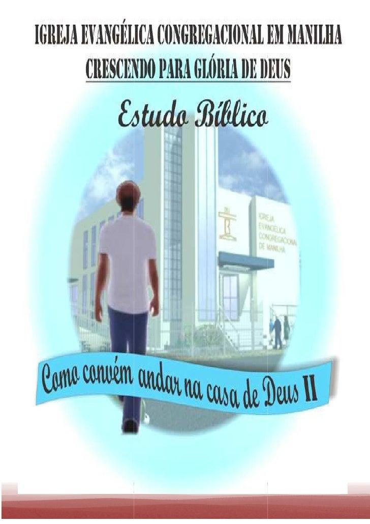 COMO CONVÉM ANDAR NA CASA DE DEUS II   Página 1