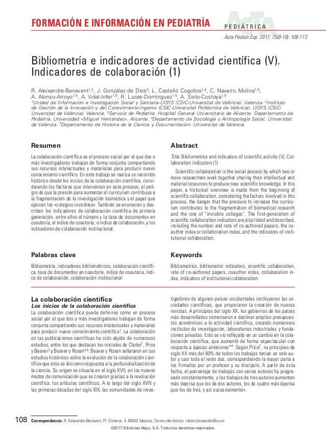 P E D I Á T R I C A Acta Pediatr Esp. 2017; 75(9-10): 108-113 FORMACIÓN E INFORMACIÓN EN PEDIATRÍA 108 La colaboración cie...