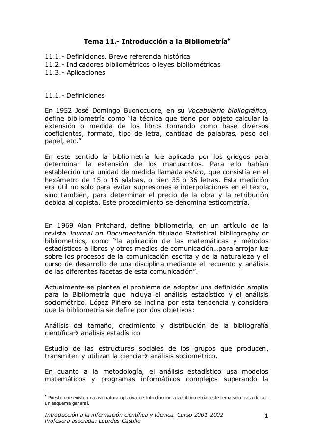 Tema 11.- Introducción a la Bibliometría•11.1.- Definiciones. Breve referencia histórica11.2.- Indicadores bibliométricos ...