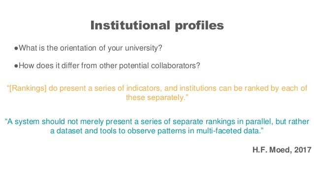 Institutional profiles ●What is the orientation of your university? ●How does it differ from other potential collaborators...