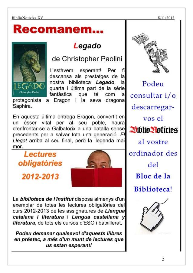 BiblBiBiblioNotíci es XV                                            5 /11/20 12      Recomanem...                         ...