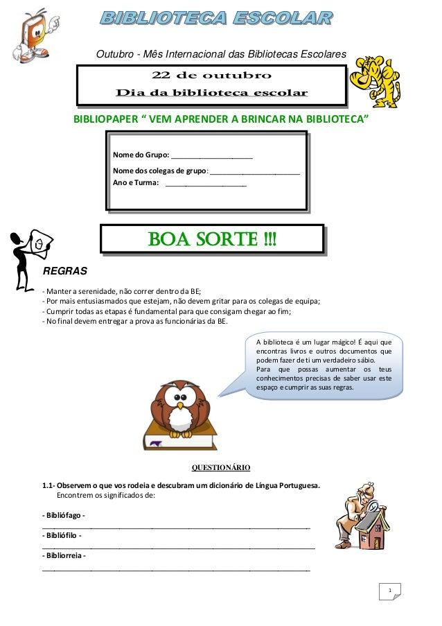 Outubro - Mês Internacional das Bibliotecas Escolares                               22 de outubro                     Dia ...
