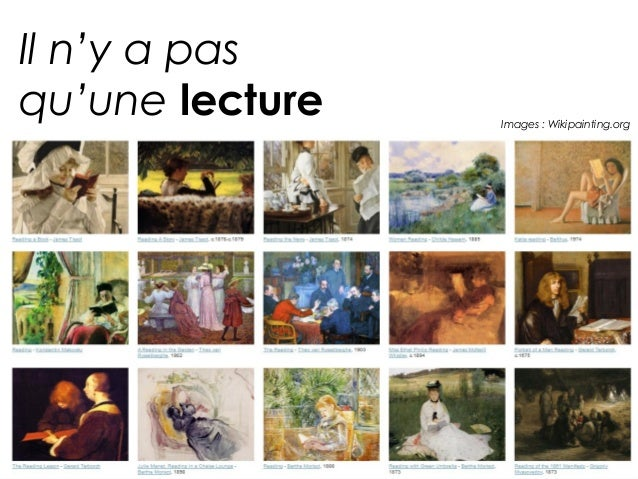 Il n'y a pasqu'une lecture   Images : Wikipainting.org