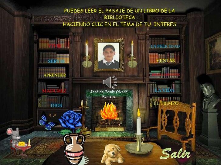 PUEDES LEER EL PASAJE DE UN LIBRO DE LA                       BIBLIOTECA         HACIENDO CLIC EN EL TEMA DE TU INTERES VI...
