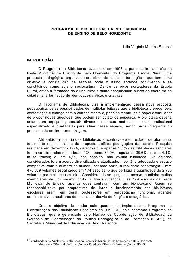 PROGRAMA DE BIBLIOTECAS DA REDE MUNICIPAL                         DE ENSINO DE BELO HORIZONTE                             ...